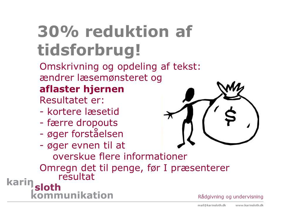 30% reduktion af tidsforbrug!
