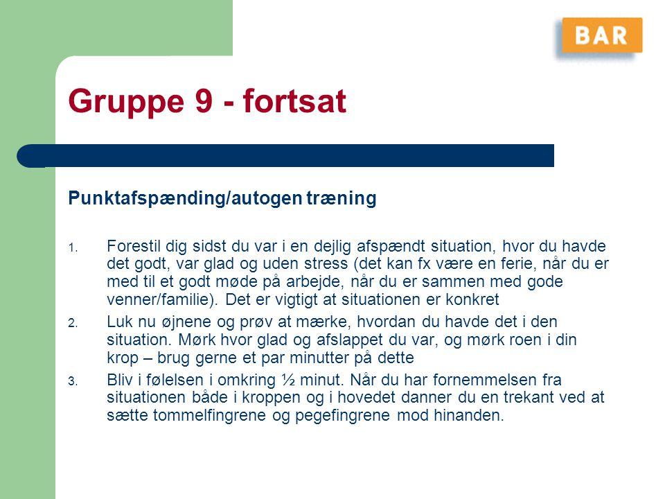 Gruppe 9 - fortsat Punktafspænding/autogen træning