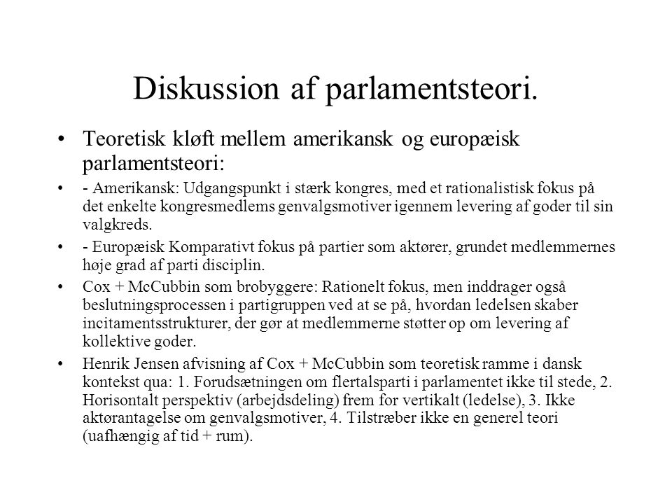 Diskussion af parlamentsteori.