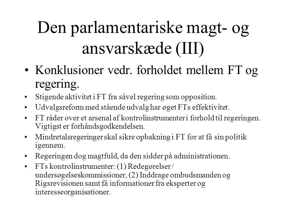 Den parlamentariske magt- og ansvarskæde (III)