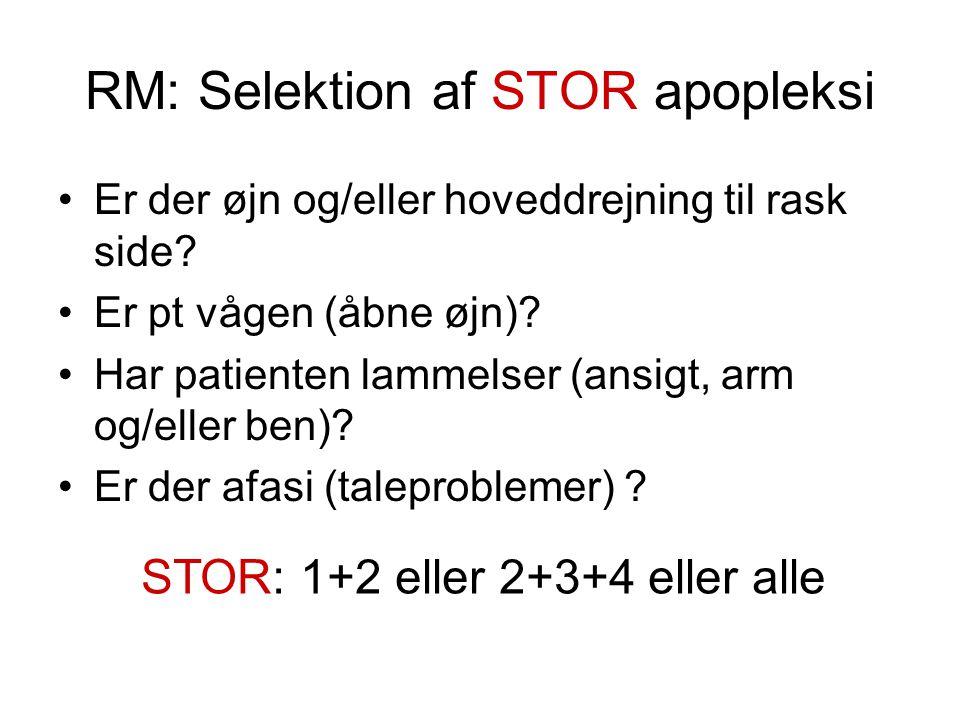 RM: Selektion af STOR apopleksi