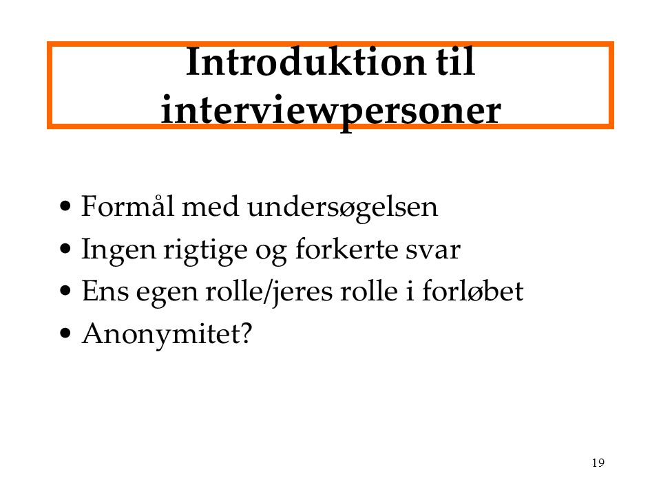 Introduktion til interviewpersoner