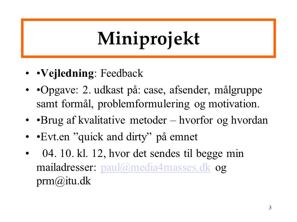 Miniprojekt •Vejledning: Feedback