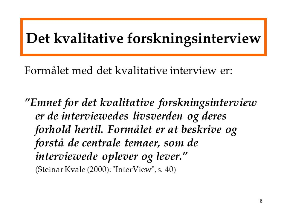 steinar kvale interview