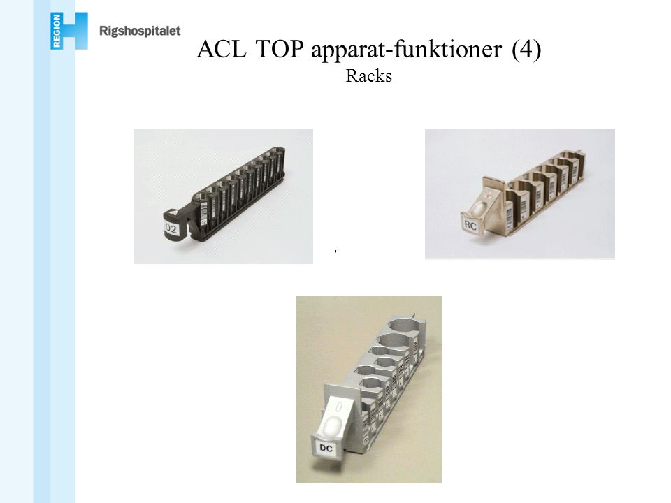 ACL TOP apparat-funktioner (4) Racks