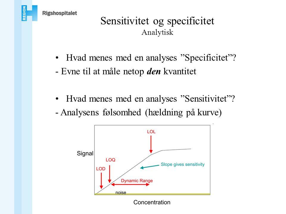 Sensitivitet og specificitet Analytisk