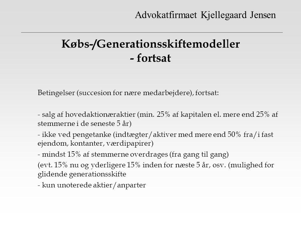 Købs-/Generationsskiftemodeller - fortsat