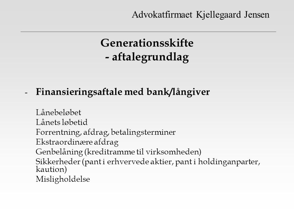 Generationsskifte - aftalegrundlag