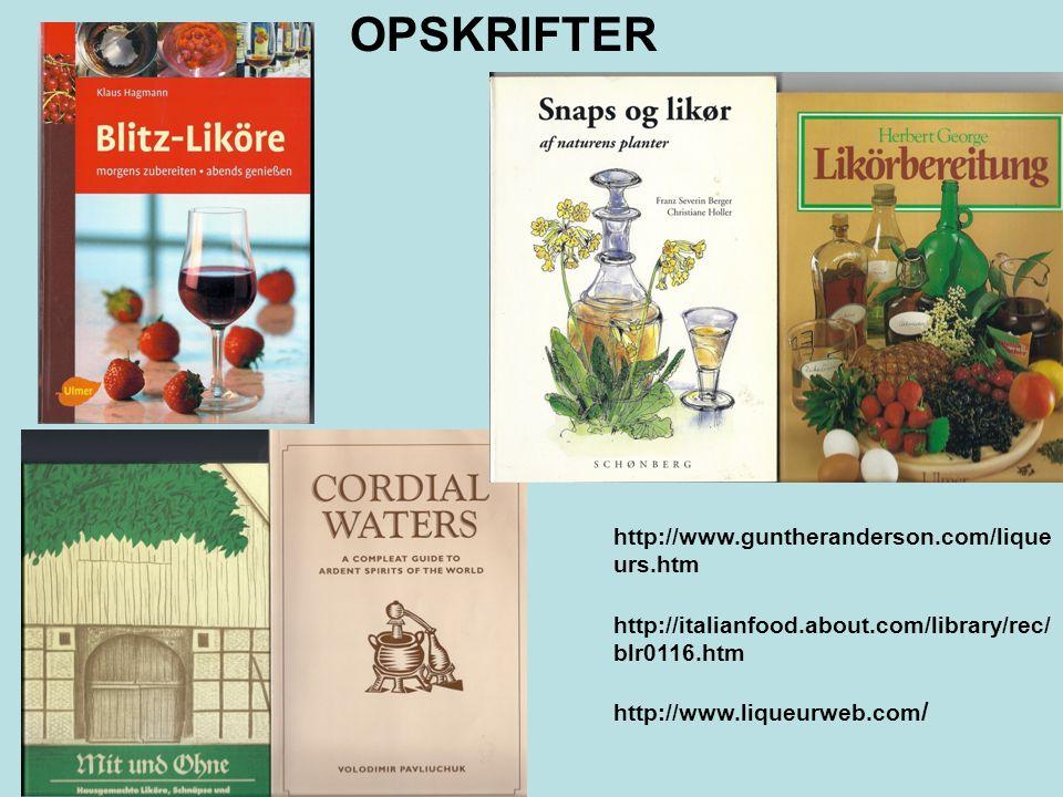 OPSKRIFTER http://www.guntheranderson.com/liqueurs.htm