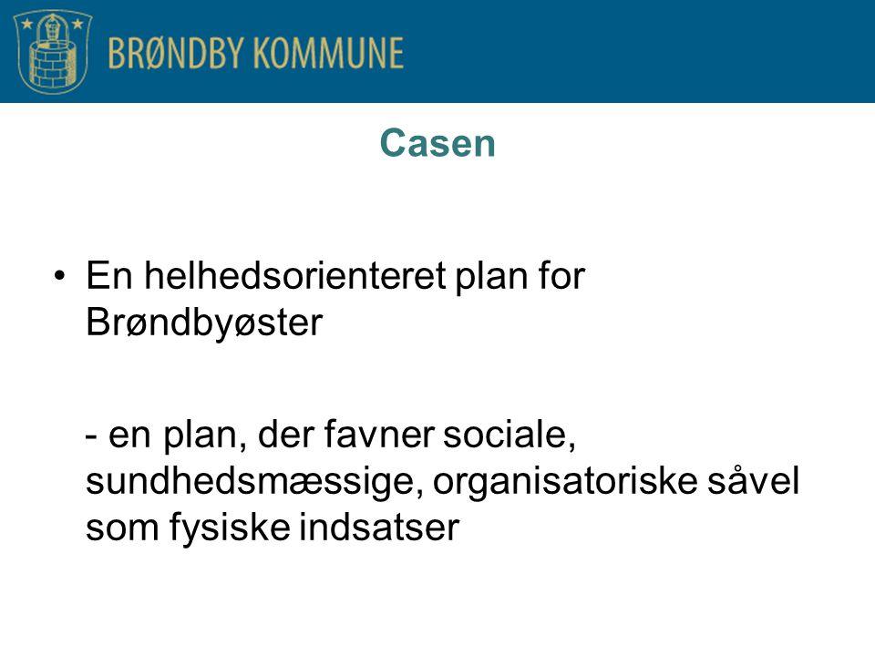 En helhedsorienteret plan for Brøndbyøster