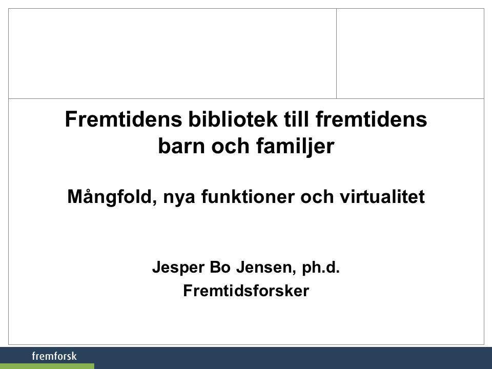 Jesper Bo Jensen, ph.d. Fremtidsforsker