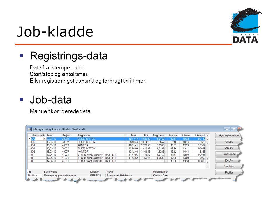 Job-kladde Registrings-data Job-data