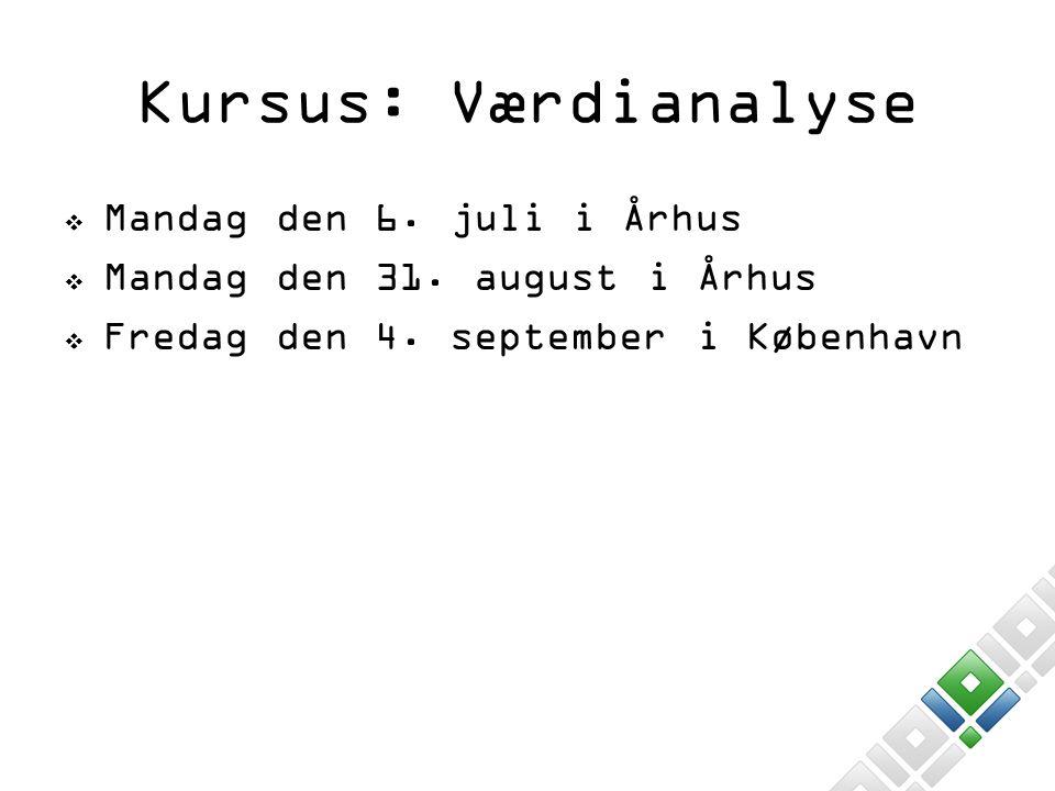 Kursus: Værdianalyse Mandag den 6. juli i Århus