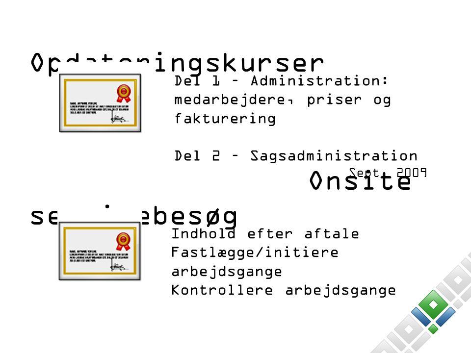 Opdateringskurser Onsite servicebesøg