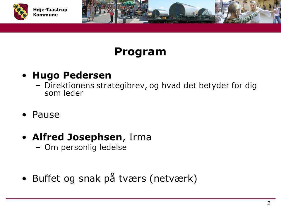Program Hugo Pedersen Pause Alfred Josephsen, Irma