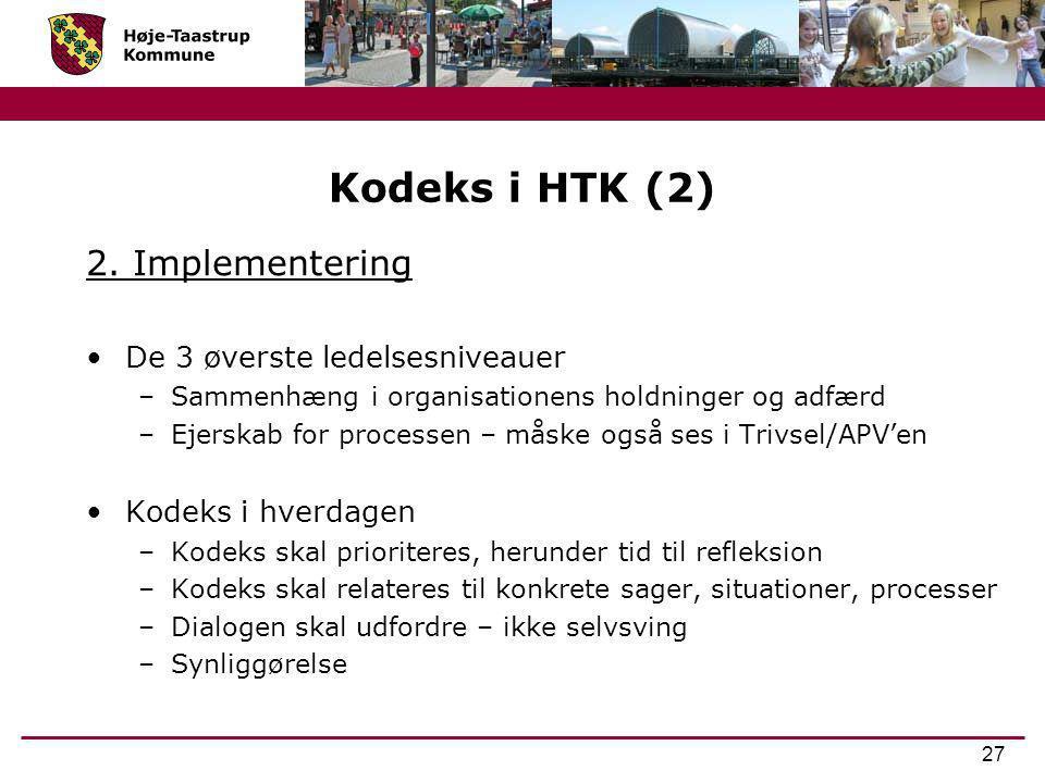 Kodeks i HTK (2) 2. Implementering De 3 øverste ledelsesniveauer