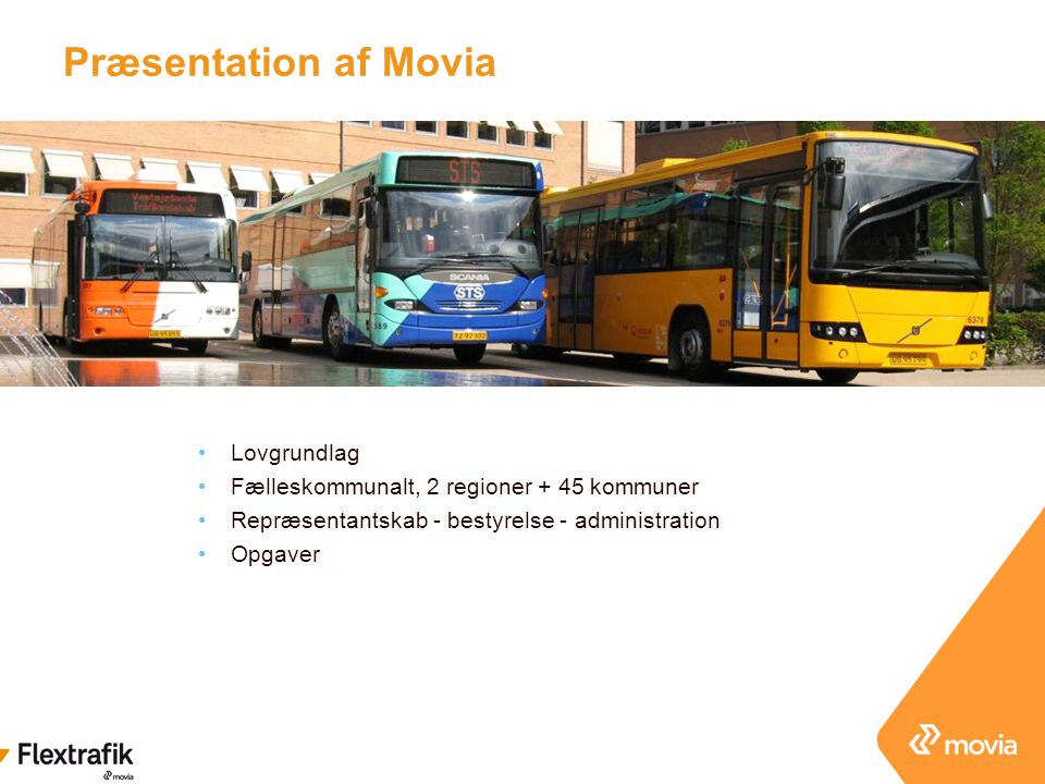 Præsentation af Movia Lovgrundlag