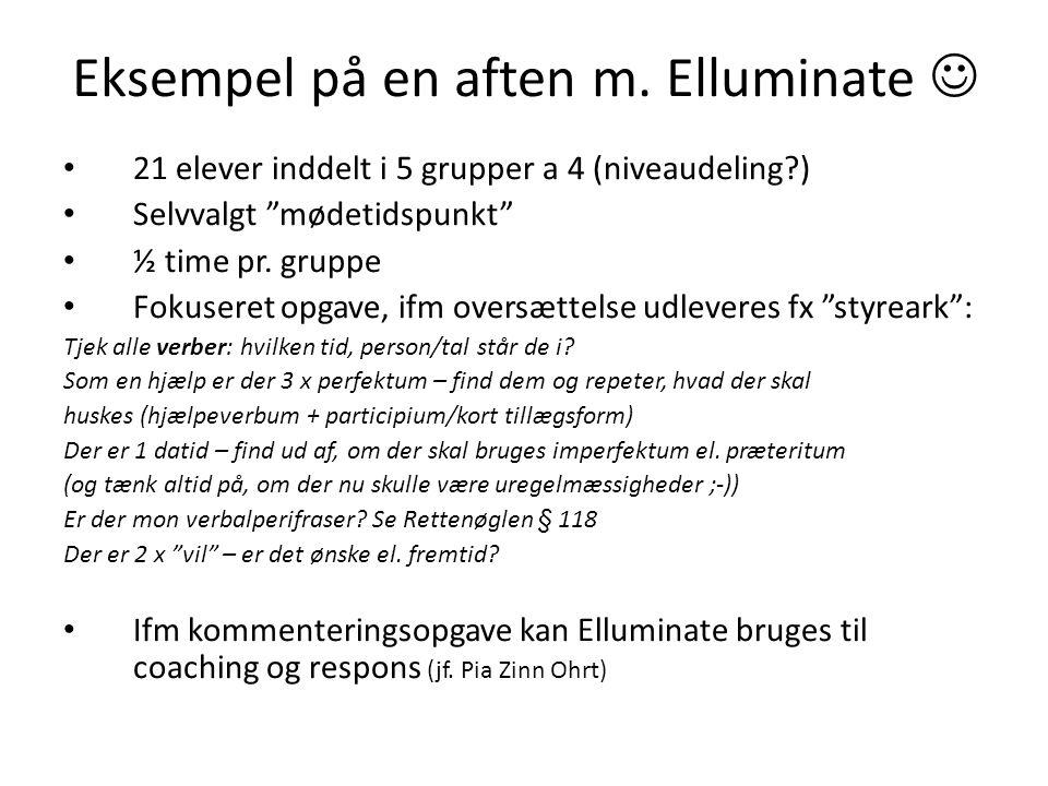 Eksempel på en aften m. Elluminate 
