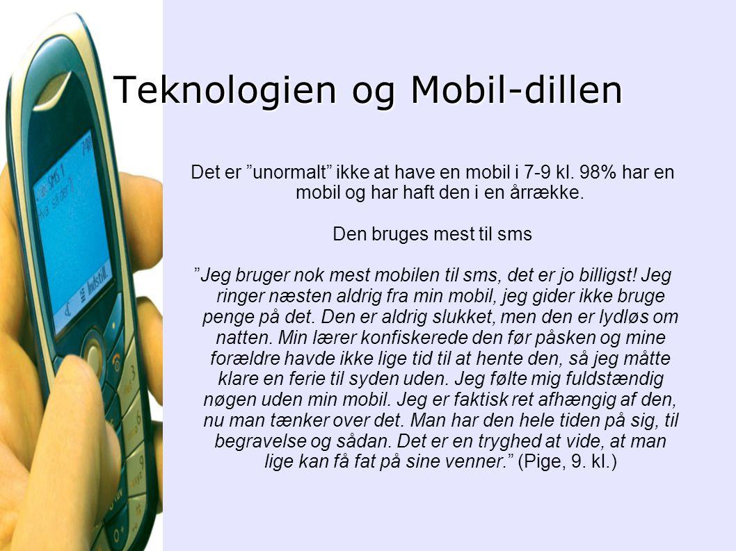 Teknologien og Mobil-dillen