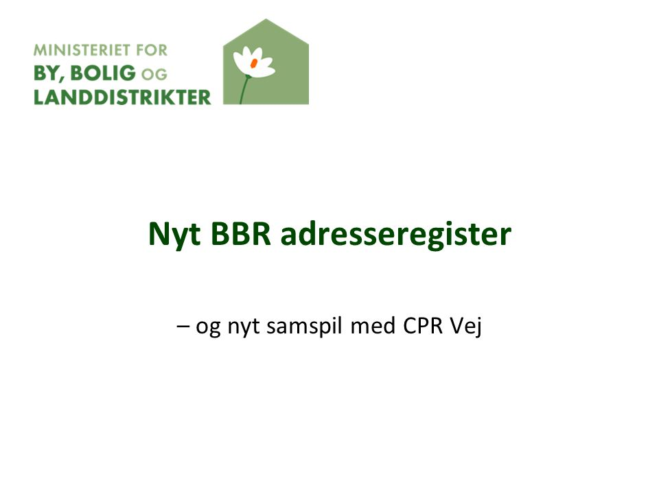 Nyt BBR adresseregister