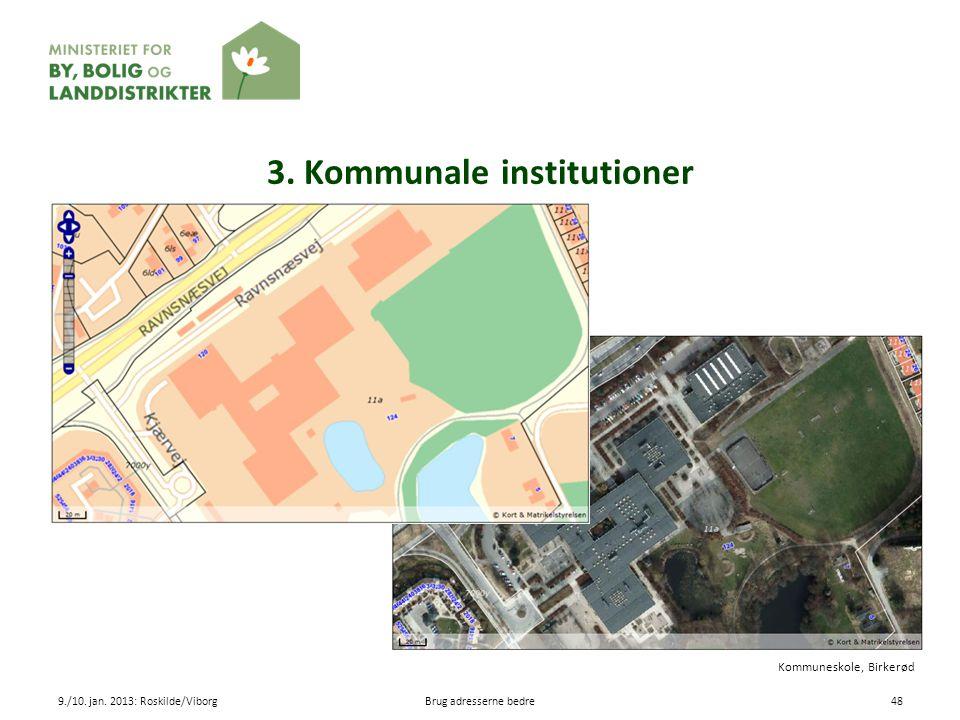 3. Kommunale institutioner