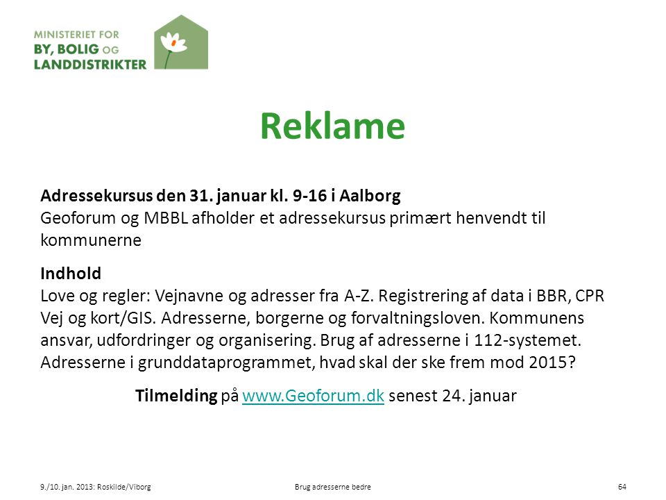 Tilmelding på www.Geoforum.dk senest 24. januar