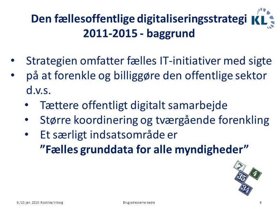 Den fællesoffentlige digitaliseringsstrategi 2011-2015 - baggrund