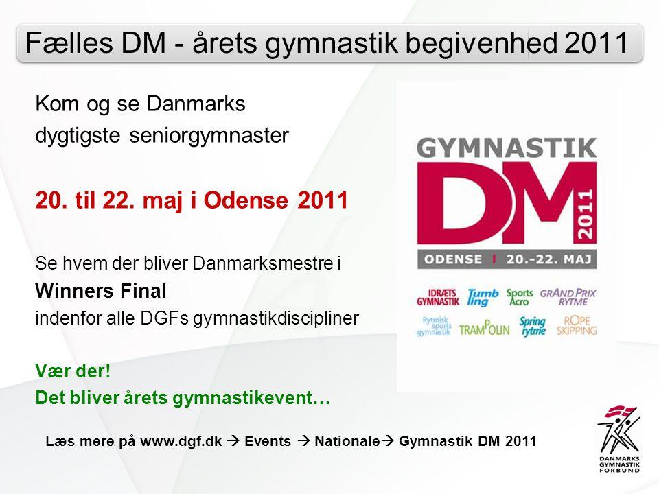 Fælles DM - årets gymnastik begivenhed 2011