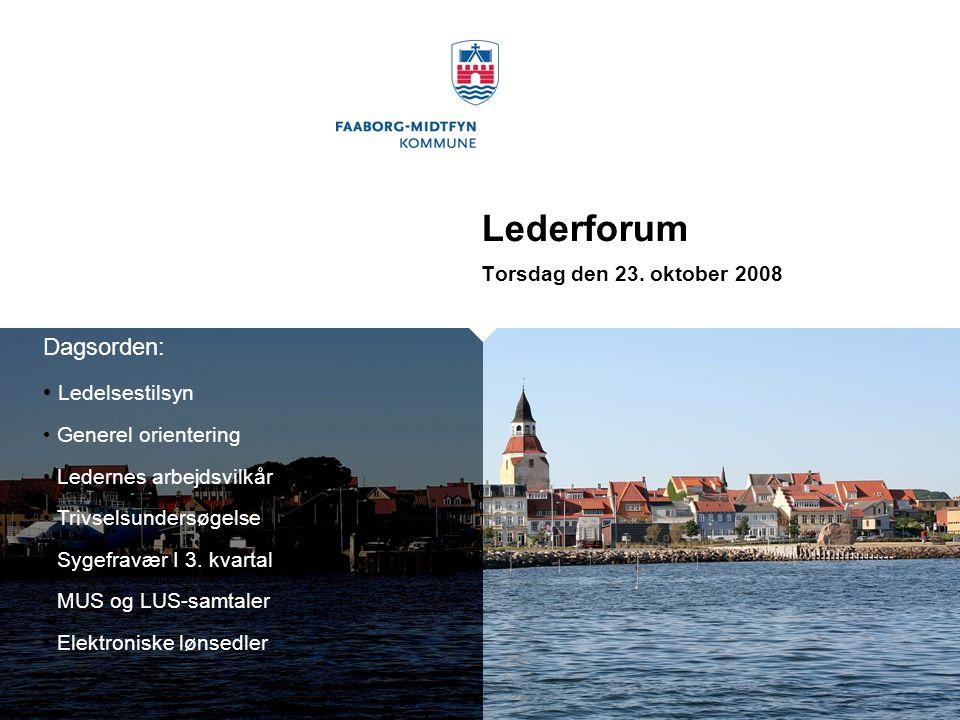 Lederforum Dagsorden: Ledelsestilsyn Torsdag den 23. oktober 2008