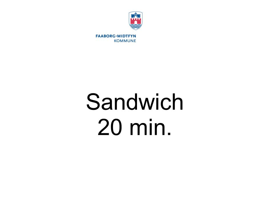 Sandwich 20 min.