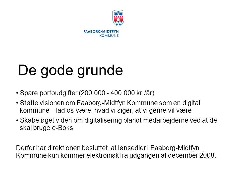 De gode grunde Spare portoudgifter (200.000 - 400.000 kr./år)