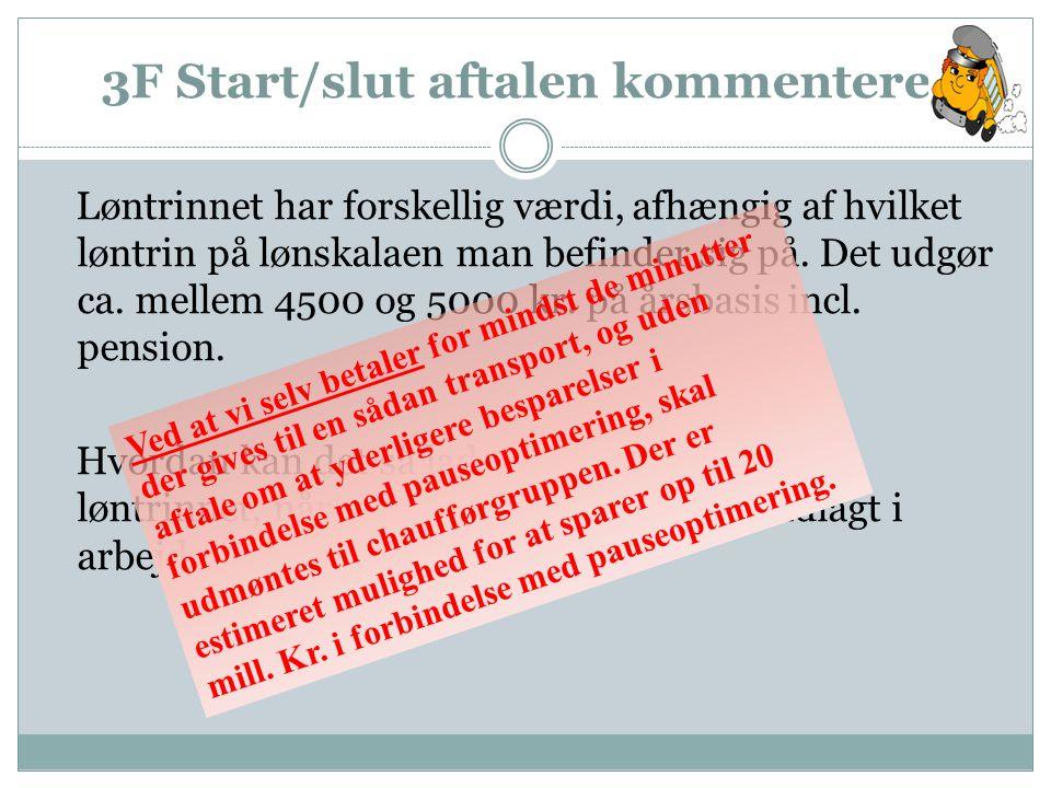 3F Start/slut aftalen kommenteret