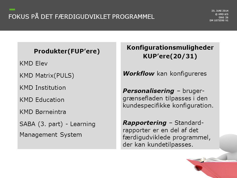Fokus på det færdigudviklet programmel