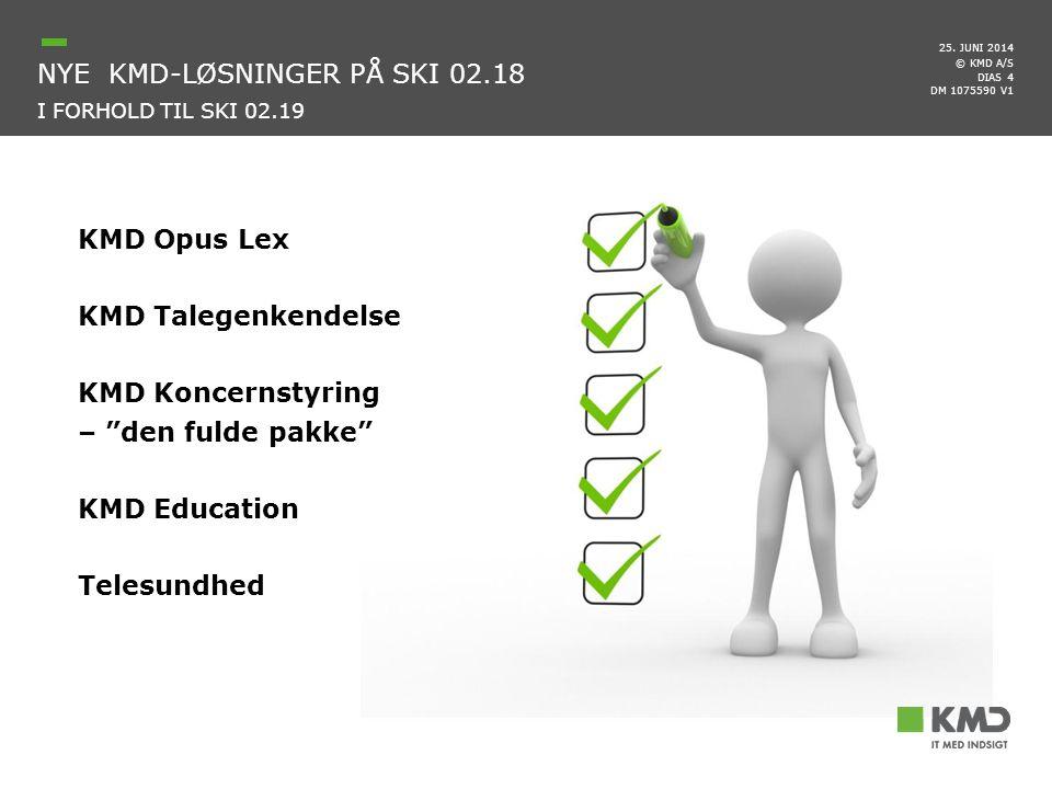 nyE kmd-løsninger på ski 02.18 i forhold til ski 02.19