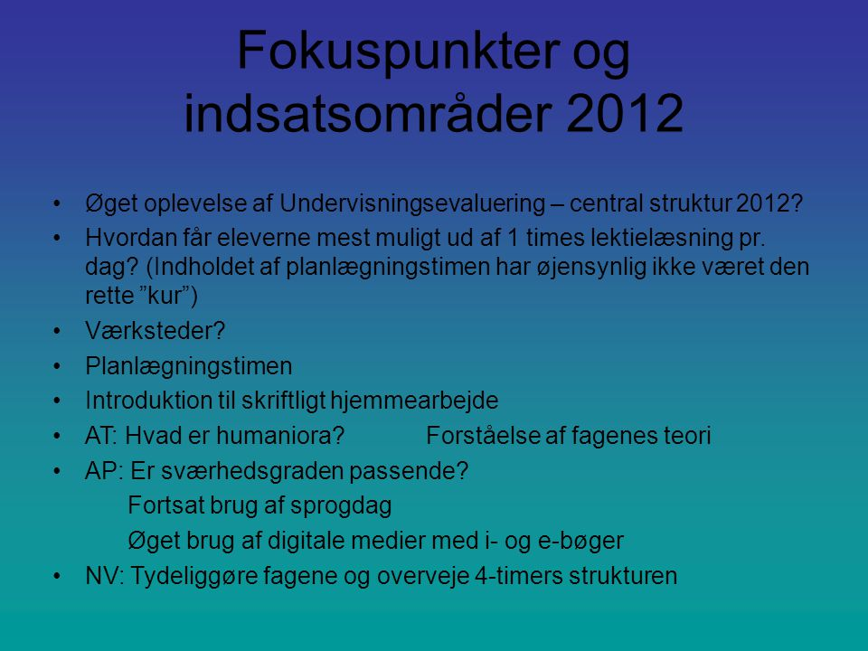 Fokuspunkter og indsatsområder 2012