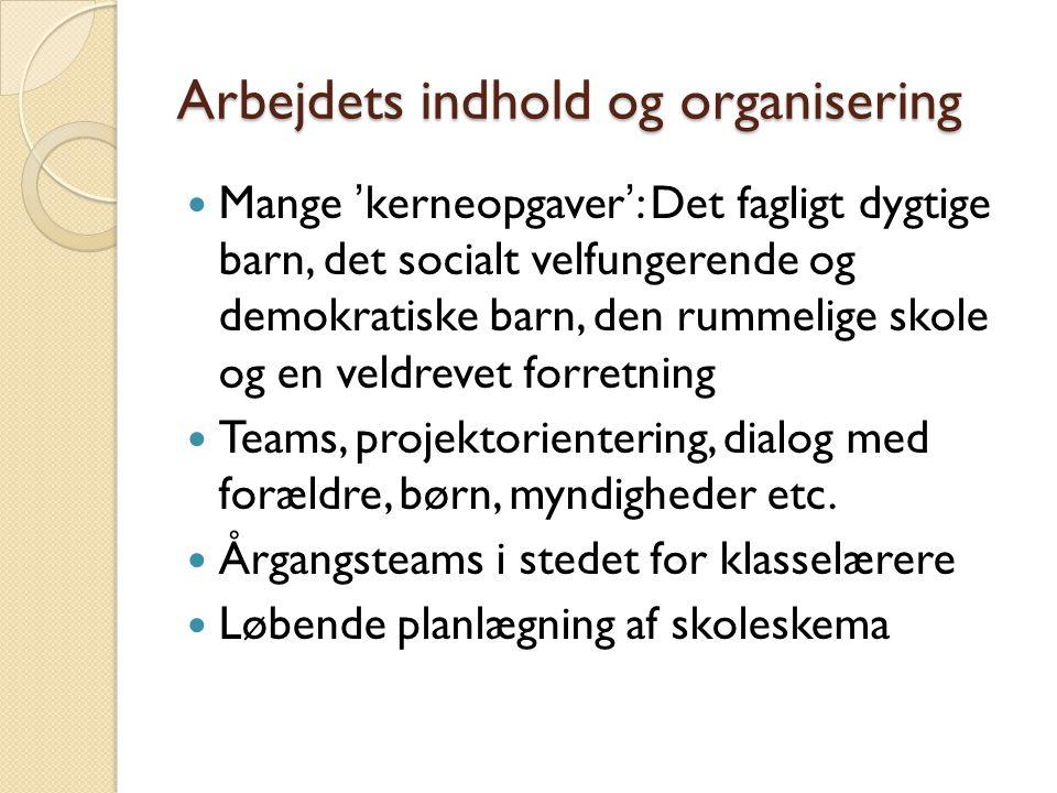 Arbejdets indhold og organisering