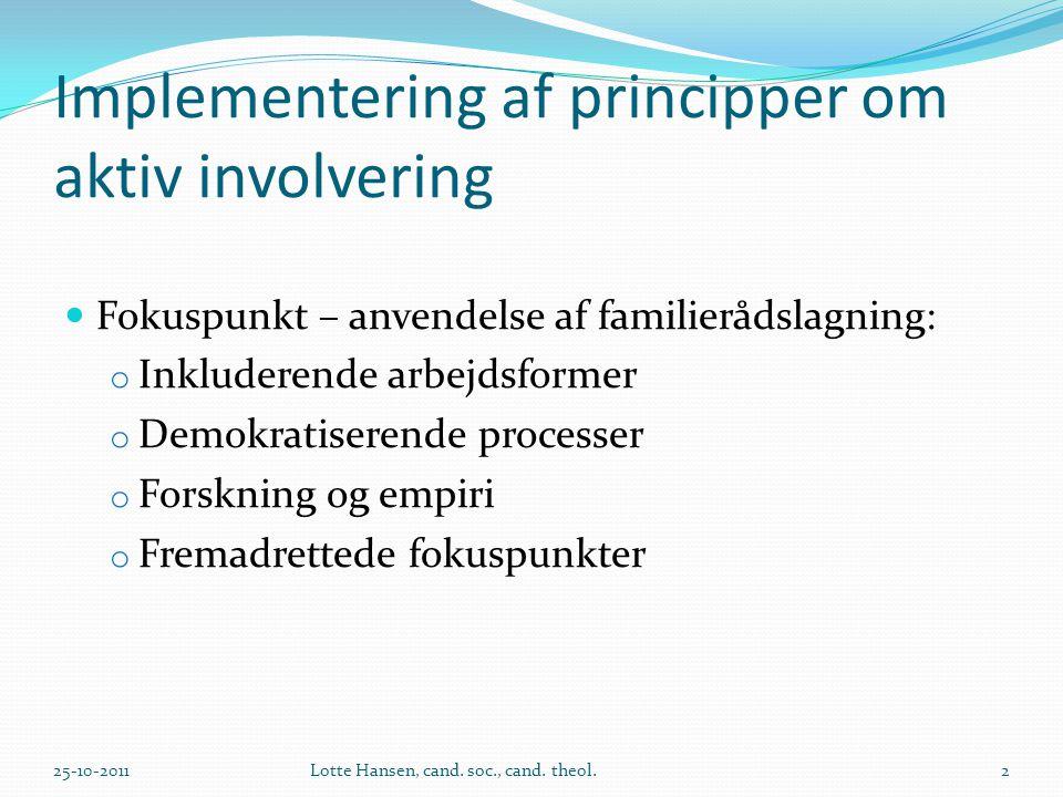 Implementering af principper om aktiv involvering