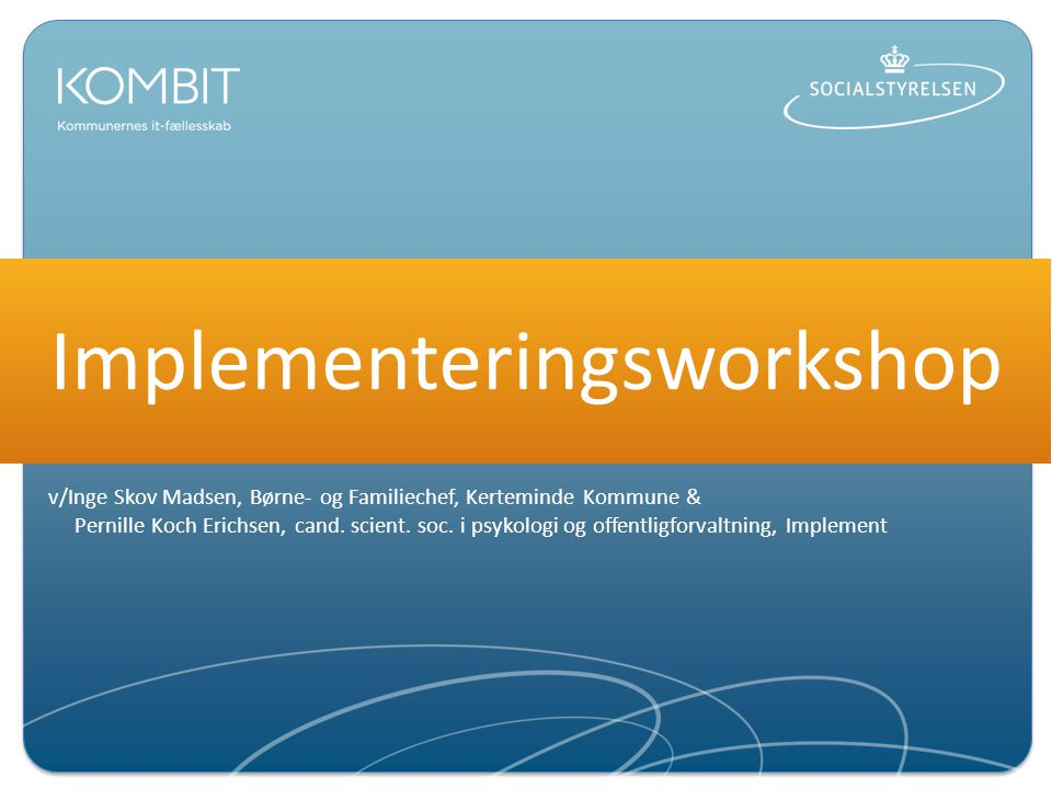 Implementeringsworkshop