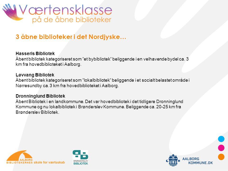 3 åbne biblioteker i det Nordjyske…