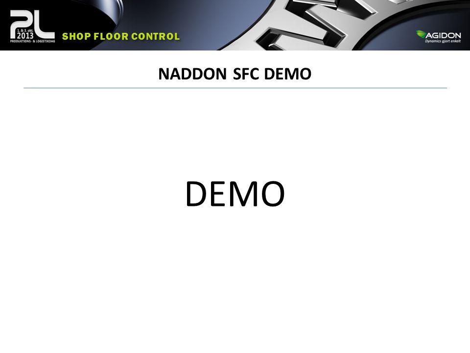 Shop floor control NADDON SFC DEMO DEMO