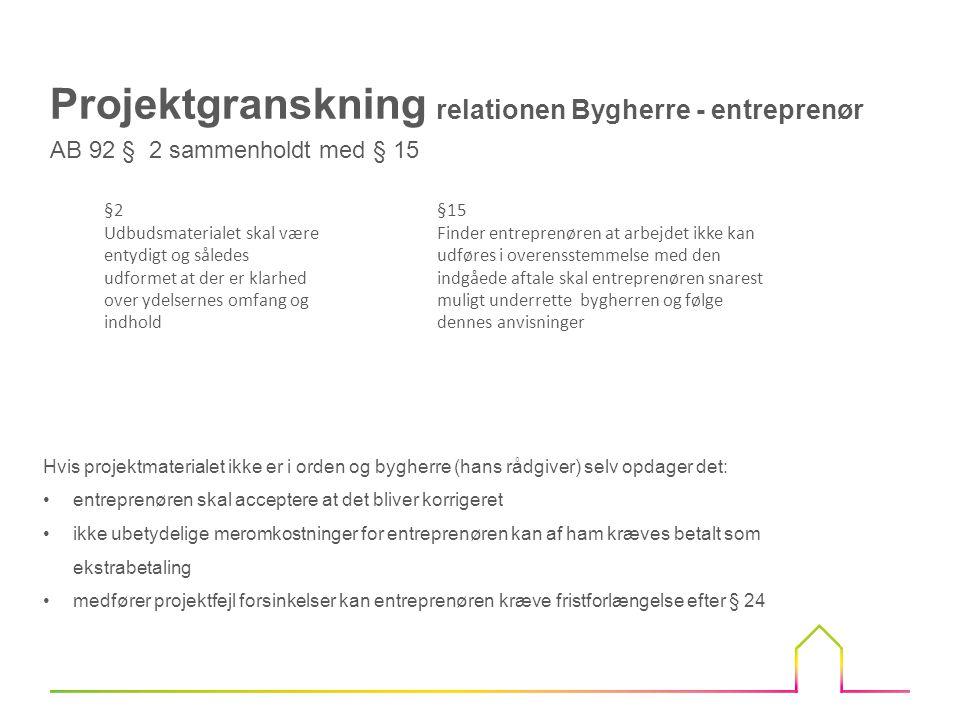 Projektgranskning relationen Bygherre - entreprenør