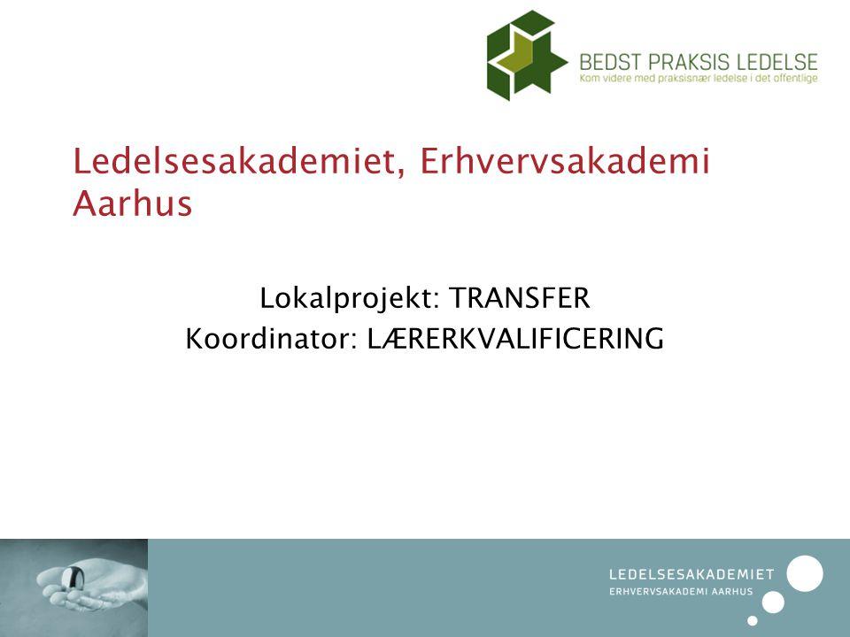 Ledelsesakademiet, Erhvervsakademi Aarhus