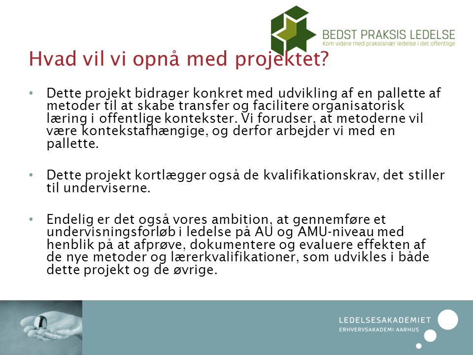 Hvad vil vi opnå med projektet