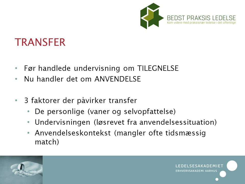 TRANSFER Før handlede undervisning om TILEGNELSE