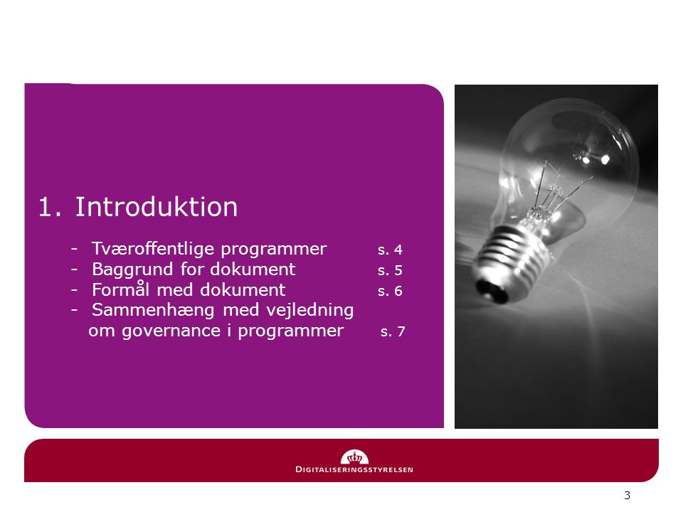 Introduktion Tværoffentlige programmer s. 4 Baggrund for dokument s. 5