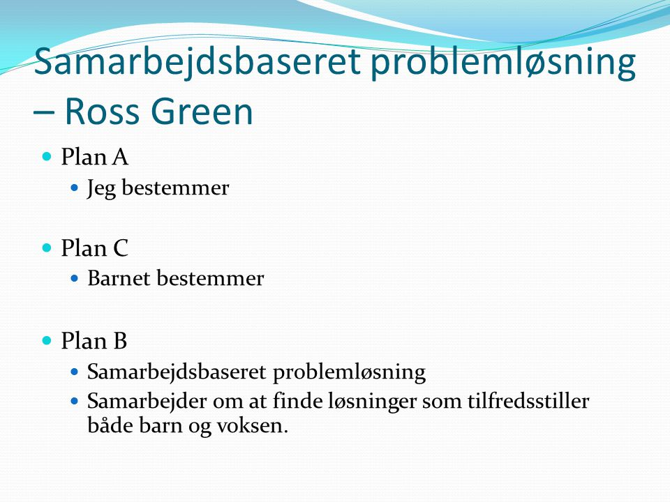 Samarbejdsbaseret problemløsning – Ross Green