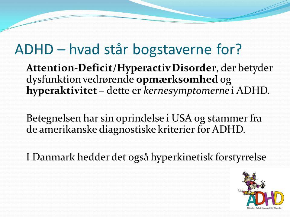 ADHD – hvad står bogstaverne for