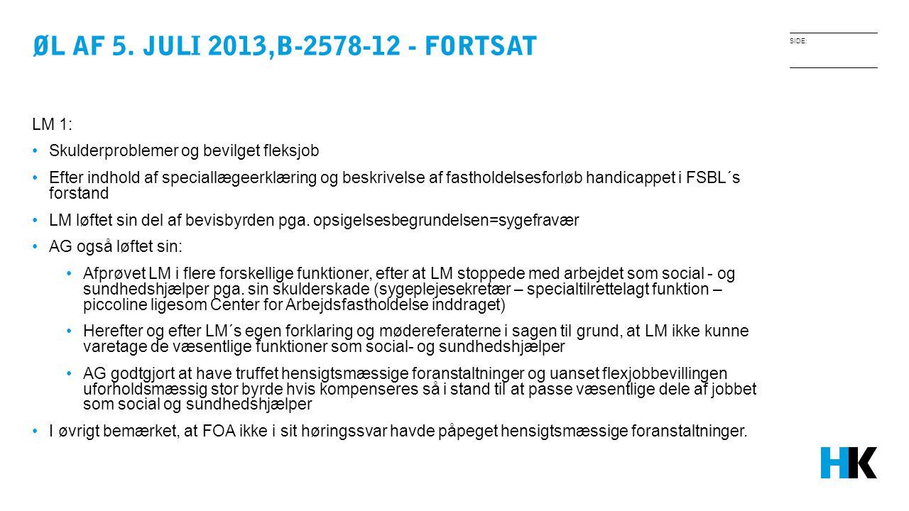 Øl AF 5. JULI 2013,B-2578-12 - fortsat LM 1: