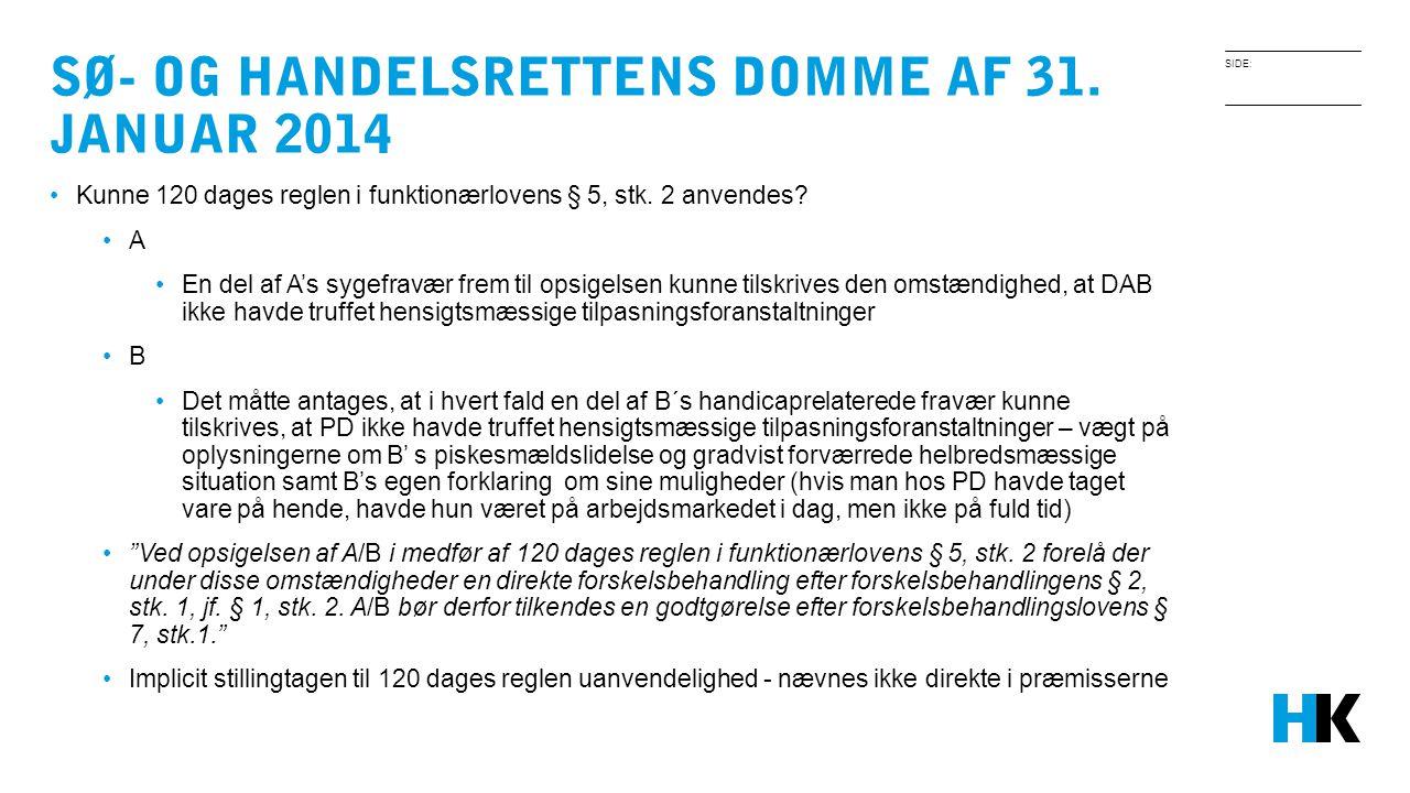 Sø- og handelsrettens domme af 31. januar 2014