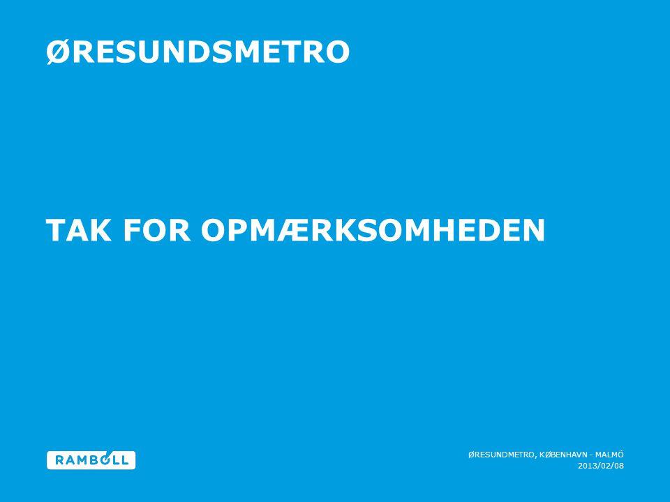Øresundsmetro Tak for opmærksomheden